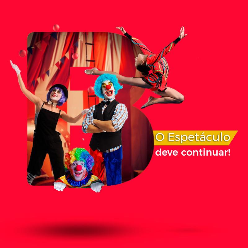 Circo - O Espetáculo deve continuar